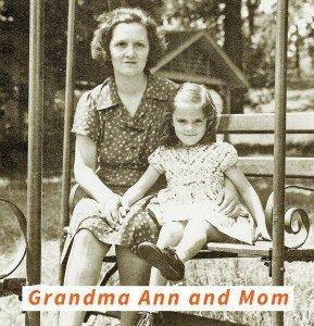Grandma Ann and Mom