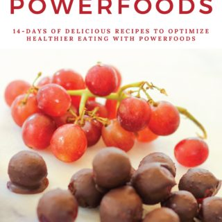 Get My New Cookbook – Delicious Powerfoods for a Healthy New Year!